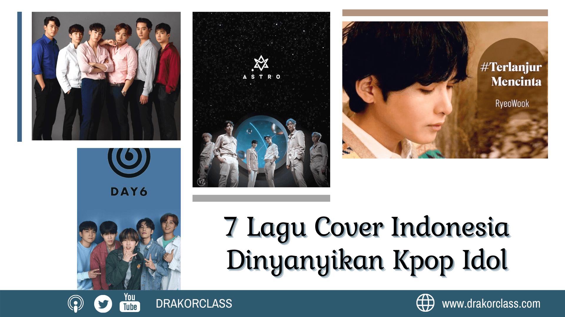 7 Lagu Cover Indonesia Dinyanyikan Kpop Idol