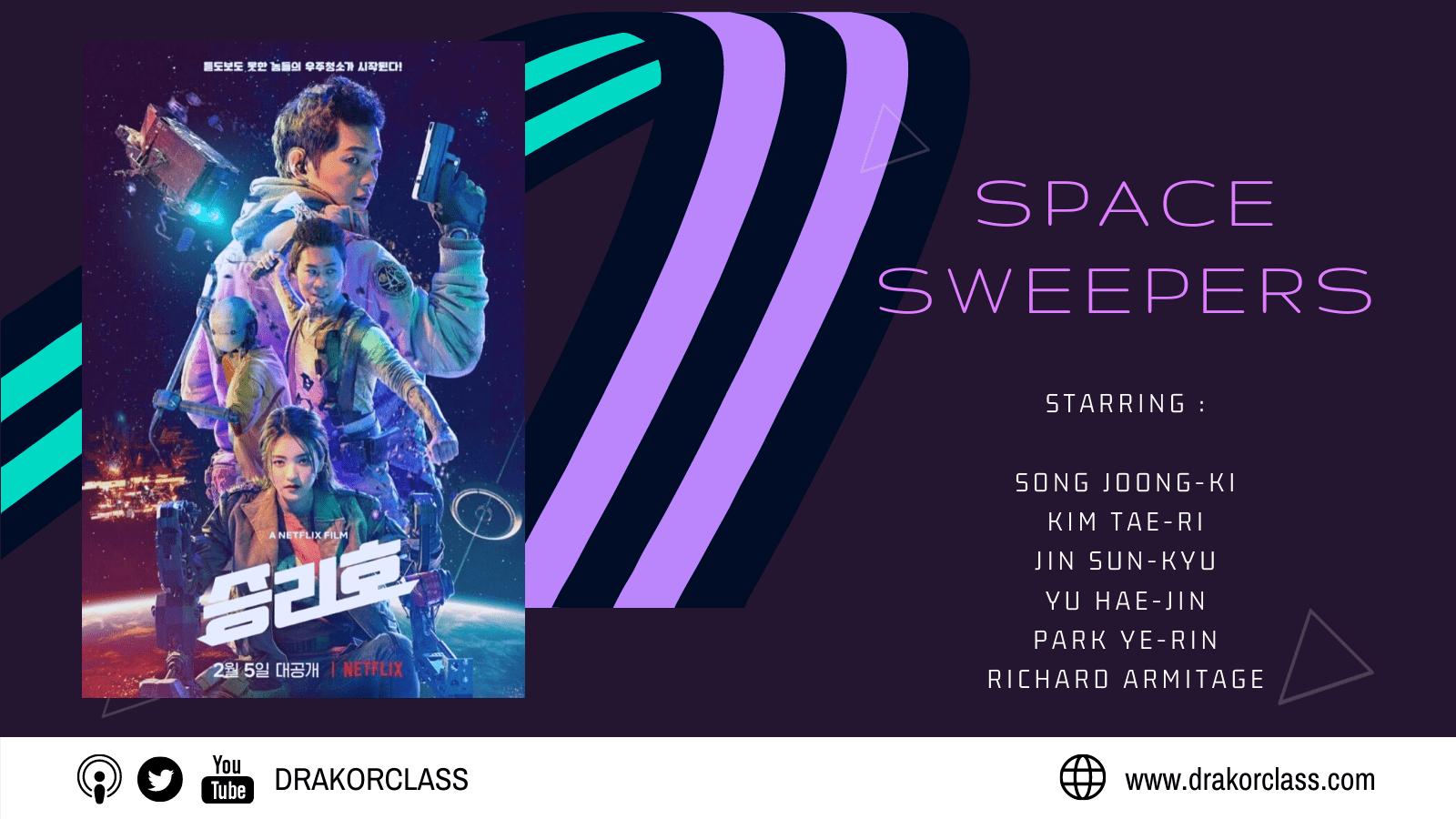 Review dan sinopsis Film Space Sweepers Song Joong Ki