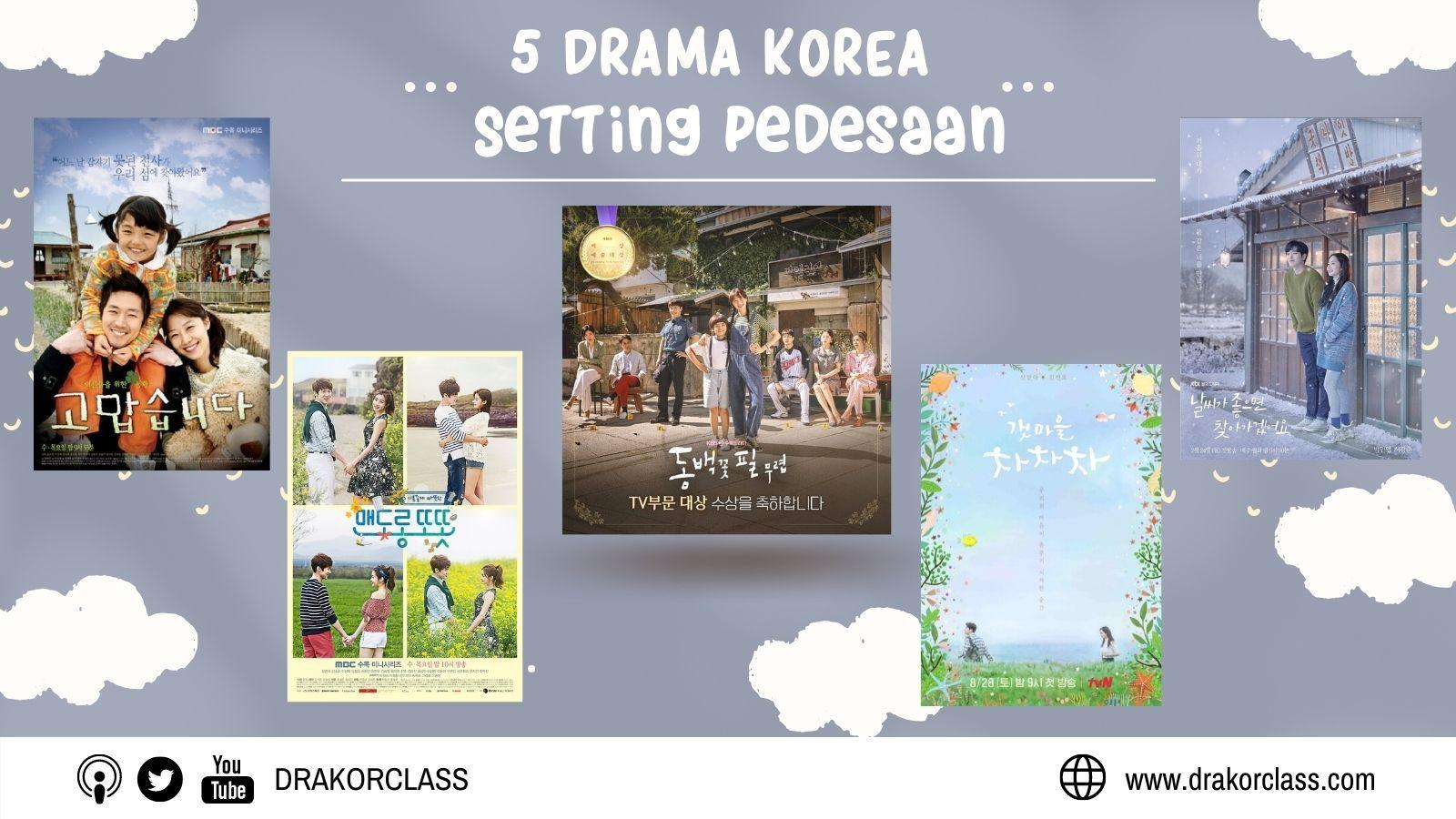 Rekomendasi Drama Korea dengan Setting Pedesaan yang bikin penonton hangat